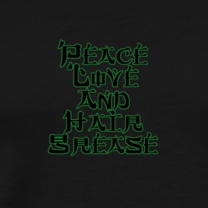 peace love and hair grease - Men's Premium T-Shirt