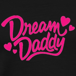 Love Dream Daddy - Men's Premium T-Shirt