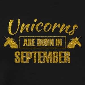 unicorns are born in september - gold glitter - Men's Premium T-Shirt