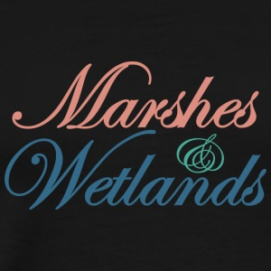 Marshes and Wetlands 1 - Men's Premium T-Shirt