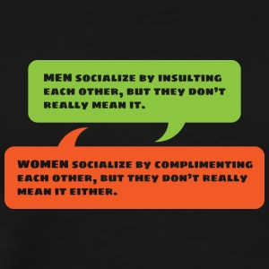Men Vs. Women Insulting & Complimenting Each Other - Men's Premium T-Shirt