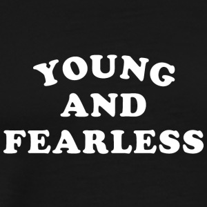 Young and Fearless - Men's Premium T-Shirt