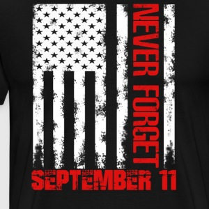 Never forget september 11st shirt - Men's Premium T-Shirt