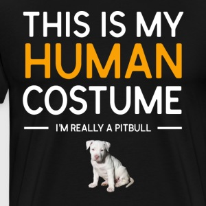 This Is My Human Costume I m Really A Pitbull - Men's Premium T-Shirt