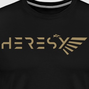Heresy - Men's Premium T-Shirt