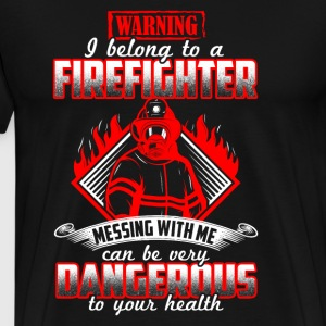 I belong to a Firefighter - Men's Premium T-Shirt