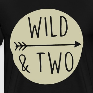 Wild and Two Shirt Wild One Shirt Wild and Two TSh - Men's Premium T-Shirt