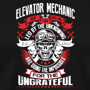 WE THE WILLING - ELEVATOR MECHANIC SHIRT - Men's Premium T-Shirt