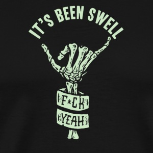 It's been swell - Men's Premium T-Shirt