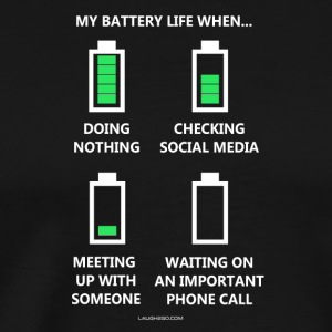 My Battery Life When... - Men's Premium T-Shirt