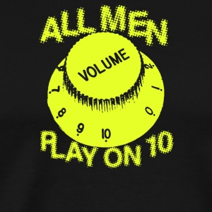 All Men Play On 10 - Men's Premium T-Shirt