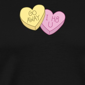 Go Away I H8 U - Men's Premium T-Shirt