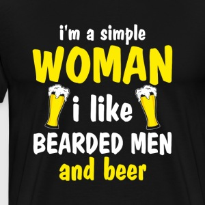 I'm a Simple Woman! i like bearded men and beer! - Men's Premium T-Shirt