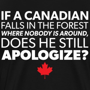 If A Canadian Falls In The Forest - Canadian Humor