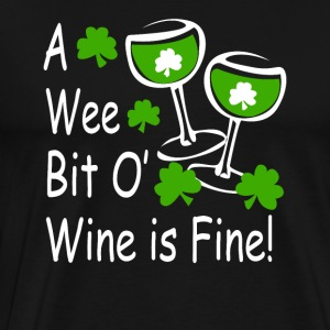 Wee Bit O Wine - Men's Premium T-Shirt