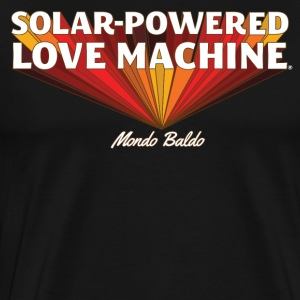 Solar-Powered Love Machine® - for the Bald & Proud - Men's Premium T-Shirt