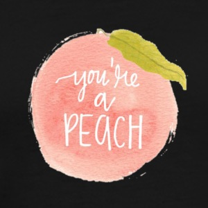 You're a Peach - Men's Premium T-Shirt