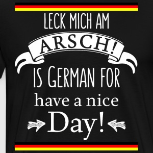 Funny German Translations Leck mich am Arsch! - Men's Premium T-Shirt