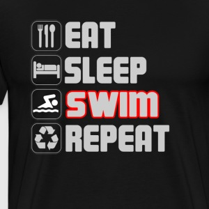 Eat Sleep Swim Repeat T-SHirt - Men's Premium T-Shirt