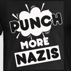 Punch More Nazis Shirt Limited - Men's Premium T-Shirt