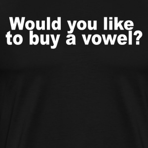 Would you like to buy vowel - Men's Premium T-Shirt