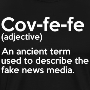 Covfefe Adjective Meaning - Men's Premium T-Shirt