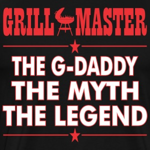 Grillmaster The Gdaddy The Myth The Legend BBQ - Men's Premium T-Shirt