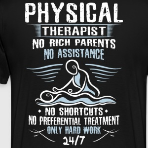 Physical Therapist/Physical Therapy/Physiotherapy - Men's Premium T-Shirt