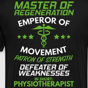 Physiotherapy/Physical Therapist/Gift/Therapist - Men's Premium T-Shirt
