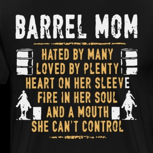 barrel mom hated by many loved by plenty heart on