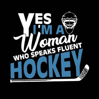 fe85ebddf Yes i'm a woman who speaks fluent hockey - Men's Premium T-Shirt