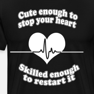 cute enough to stop your heart skilled enough to r