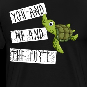 You And Me And The Turtle
