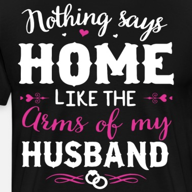 65bad2f58 proud husband of an awesome and sexy wife Women's Premium T-Shirt |  Spreadshirt