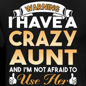 Warning i have a crazy aunt and i'm not afraid to