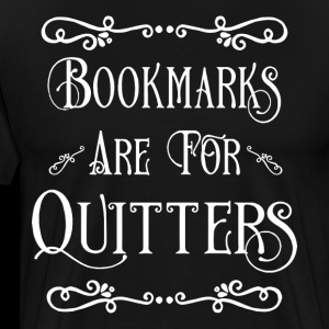 bookmarks are for quitters hipster t shirts