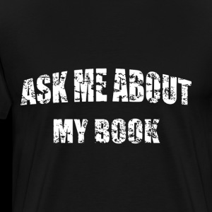 ask me about my book nerd t shirts