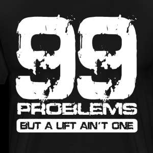 99 Problems Tee Gym Bodybuilding Weights Training