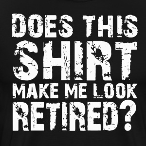 Funny Retirement Shirt For Retirement Party