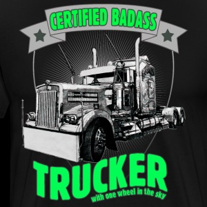 Certified Badass Trucker with one wheel in the sky