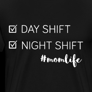 Day shift night shift momlife