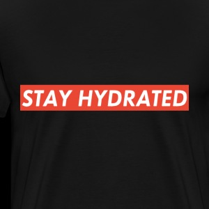 stay hydrated science t shirts