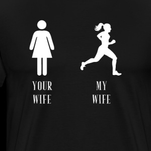 your wife my wife running