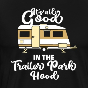 Trailer Park Camping Camper RV there yet cool gift