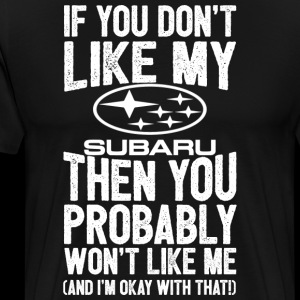Subaru - You probably won't like me and I'm ok