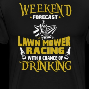 Weekend Forecast Lawn Mower Racing With Drinking