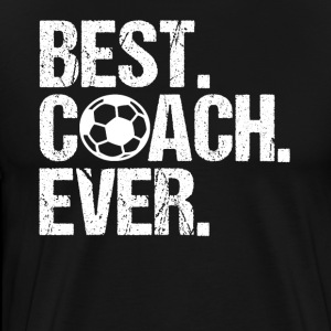 Best. Coach. Ever. Soccer Coach