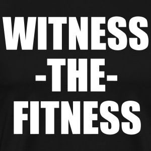 witness the fitness funny gym quote