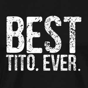 Best Tito Ever Filipino Greatest Uncle Pinoy shirt