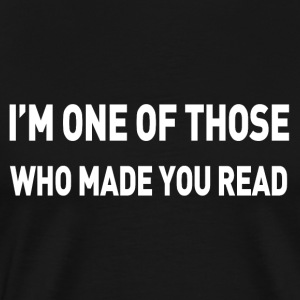 I'm one of those who made you read - funny teacher